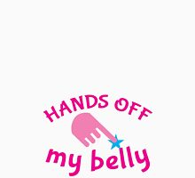 HANDS off my BELLY! pregnancy funny design Womens Fitted T-Shirt