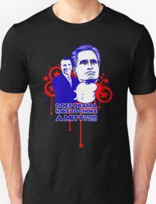 OBAMA VS MITT tee :D Unisex T-Shirt