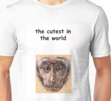 The cutest in the world Unisex T-Shirt