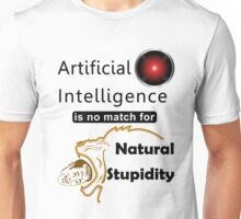 Artificial Intelligence vs. Natural Stupidity Unisex T-Shirt