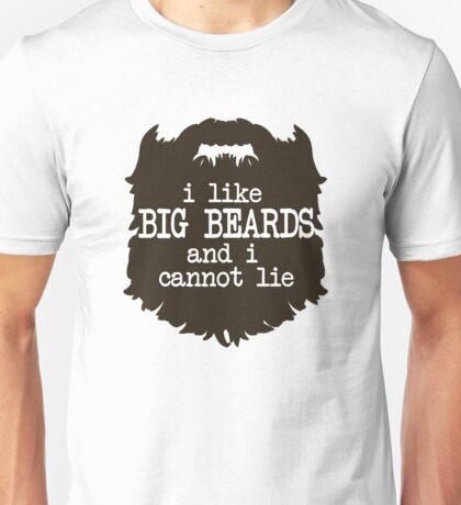 I Like Big Beards Unisex T-Shirt