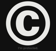 Copyright - I'm Protected T-Shirt