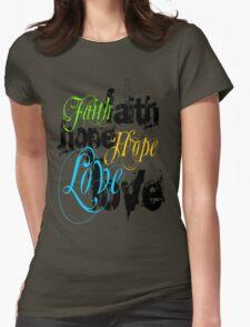 Faith Hope Love Womens Fitted T-Shirt