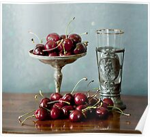 Cherries on a silver plate and an ancient glass Poster