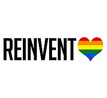 Reinvent (Gay) Love Photographic Print