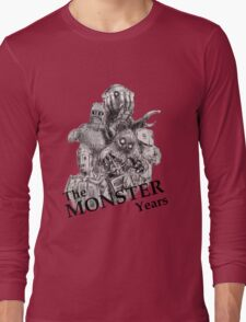 The Monster Years Long Sleeve T-Shirt