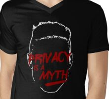 privacy is a myth Mens V-Neck T-Shirt