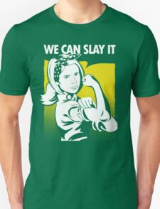 We Can Slay It Unisex T-Shirt