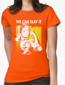 We Can Slay It Womens Fitted T-Shirt