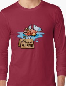 It's Hard Out Here For A Karp Long Sleeve T-Shirt