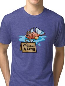 It's Hard Out Here For A Karp Tri-blend T-Shirt