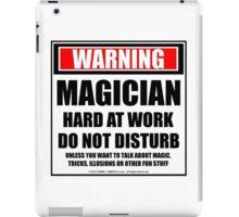 Warning Magician Hard At Work Do Not Disturb iPad Case/Skin