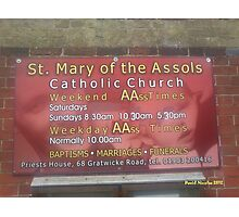 St Mary of the AAsoles Photographic Print