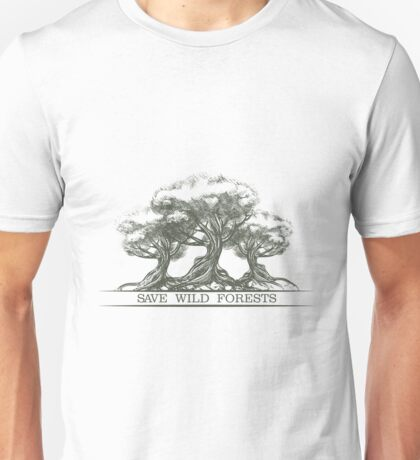 Save Wild Forests Unisex T-Shirt