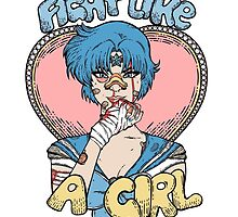 Sailor Moon- Fight Like a Girl (Sailor Mercury) by Seignemartin