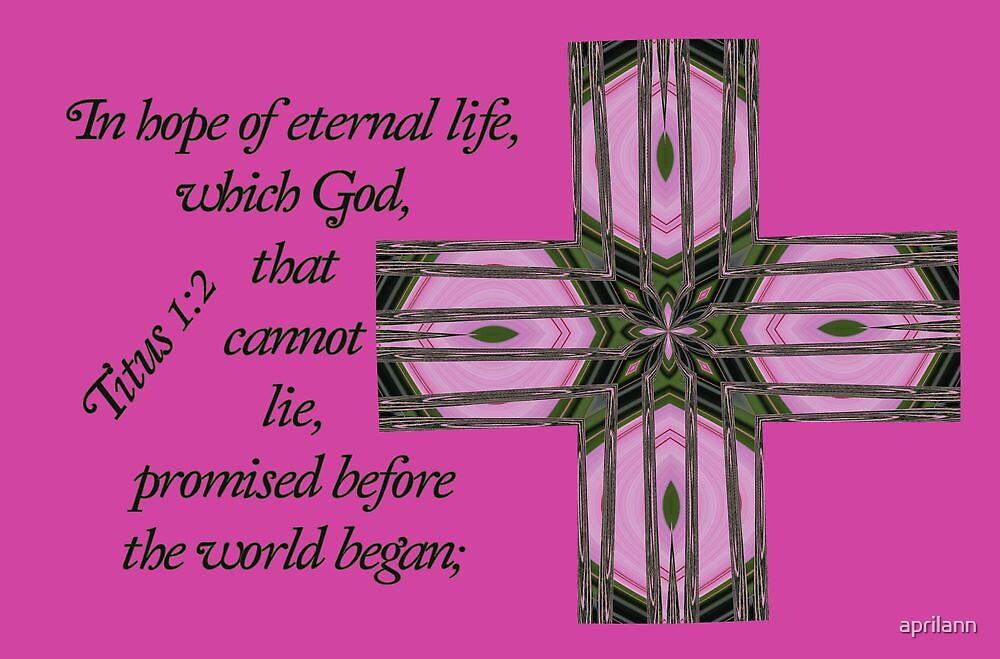 In Hope of Eternal Life by aprilann