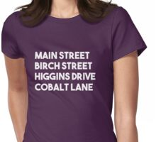 Main Street, Birch Street, Higgins Drive, Cobalt Lane (White) Womens Fitted T-Shirt