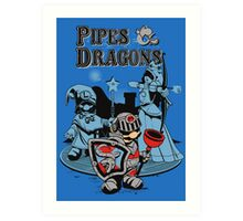 PIPES & DRAGONS Art Print