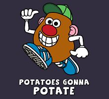 Potatoes Gonna Potate Unisex T-Shirt