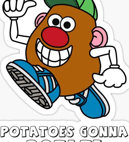 Potatoes Gonna Potate Sticker