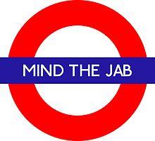 Mind the Jab Underground Metro Station by vintage-shirts