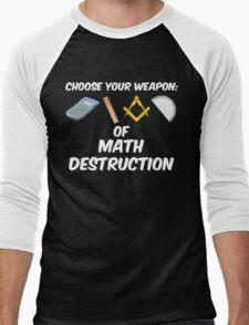Choose Your Weapon of Math Destruction Men's Baseball ¾ T-Shirt