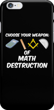 Choose Your Weapon of Math Destruction by ScottW93