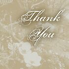 Sepia Garden Thank You by Lynne Goodman