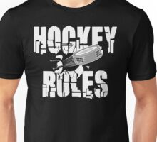 Hockey Rules Unisex T-Shirt