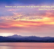 Sunsets Are Promises by wisdomwords
