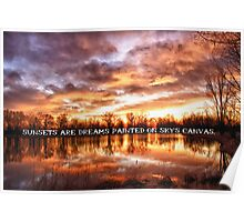 Sunsets are Dreams Poster