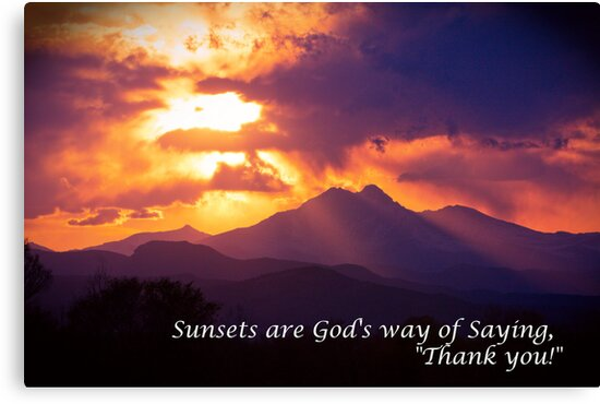 Sunsets are God's way of Saying by wisdomwords
