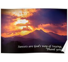 Sunsets are God's way of Saying Poster