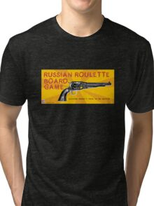 RUSSIAN ROULETTE BOARD GAME Tri-blend T-Shirt
