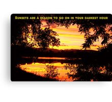 Sunsets Are A Reason To Go On Canvas Print