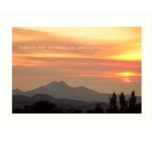 Sunsets Are Gateways  Art Print