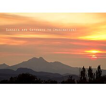 Sunsets Are Gateways  Photographic Print