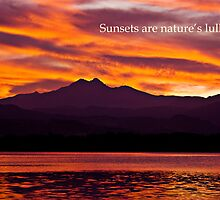 Sunsets Are Natures Lullabies by wisdomwords