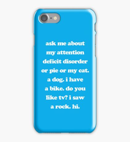 Ask Me About My Attention Deficit Disorder ADD iPhone Case/Skin