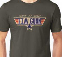 Make It Work! Unisex T-Shirt