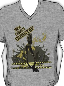 Sex Drugs Dubstep T-Shirt