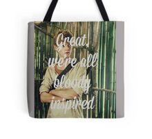 Great, we're all bloody inspired Tote Bag