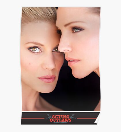 Tricia Helfer and Katee Sackhoff by Dennys Ilic Photography Poster