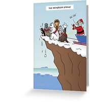 The Reindeer Strike Greeting Card