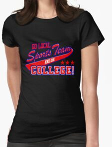 Go Local Sports Team Womens Fitted T-Shirt