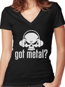 Got Metal? Women's Fitted V-Neck T-Shirt