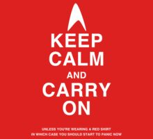 keep calm and carry on trek by creativemonsoon