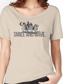 Just Smile and wave Women's Relaxed Fit T-Shirt