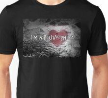 I'm A Pluviophile Unisex T-Shirt