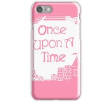 Once Upon A Time in Pink iPhone Case/Skin
